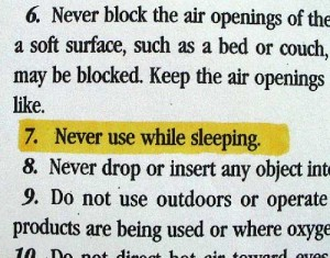 Never use while sleeping