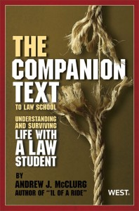 "The ""Companion Text"" to Law School"