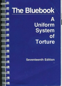 The Bluebook A Uniform System of Torture