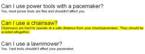 Pacemakers and Chain Saws